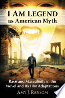 I Am Legend As American Myth