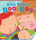 Kiss Baby s Boo Boo