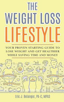 The Weight Loss Lifestyle