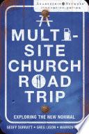 A Multi Site Church Roadtrip