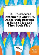 download ebook 100 unexpected statements about a dance with dragons pdf epub