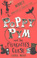 Poppy Pym and the Pharaoh s Curse