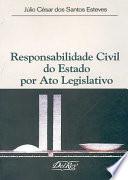 Responsabilidade civil do Estado por ato legislativo