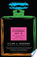 The Secret Of Chanel No 5