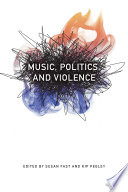 Music, Politics, and Violence