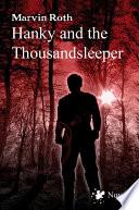 Hanky and the Thousandsleeper