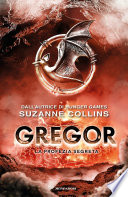 Gregor   4  La profezia segreta