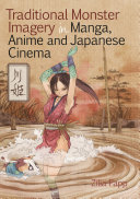 Ebook Traditional Monster Imagery in Manga, Anime and Japanese Cinema Epub Zília Papp Apps Read Mobile