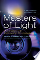 Masters of light conversations with contemporary cinematographers /
