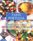 Taste Portugal 101 Easy Portuguese Recipes
