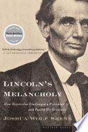 Lincoln s Melancholy Book PDF