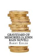 Graveyard of Memories  a John Rain Novel