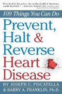 Prevent  Halt   Reverse Heart Disease