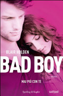 Bad Boy : mai più con te