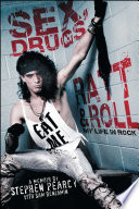 Sex Drugs Ratt Roll