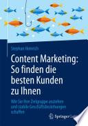 Content Marketing  So finden die besten Kunden zu Ihnen
