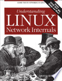 Understanding Linux Network Internals : the linux kernel so that...
