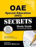 Oae Special Education  043  Secrets Study Guide  Oae Test Review for the Ohio Assessments for Educators