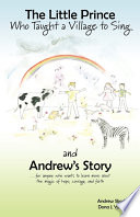 The Little Prince Who Taught a Village to Sing and Andrew s Story