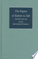 The Papers Of Robert A Taft 1949 1953