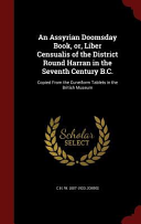 download ebook an assyrian doomsday book, or, liber censualis of the district round harran in the seventh century b.c. pdf epub