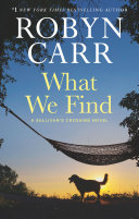 What We Find : the virgin river and thunder point series, as...