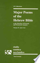 Major Poems of the Hebrew Bible at the Interface of Prosody and Structural Analysis