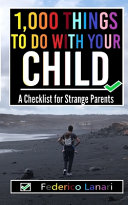 1 000 Things To Do With Your Child