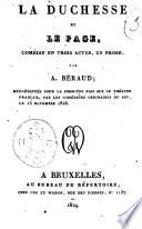 La duchesse et le page, comédie en trois actes, en prose, par A. Béraud; représentée pour la première fois sur le Théatre Français, par les Comédiens ordinaires du Roi, le 25 novembre 1828
