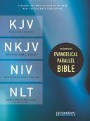 Complete Evangelical Parallel Bible PR KJV NKJV NIV NLT