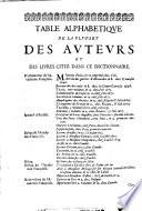 Dictionnaire françois, contenant les mots et les choses plusieurs nouvelles remarques sur la langue françoise ... avec les termes les plus connus des arts & des sciences