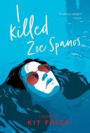 I Killed Zoe Spanos Book PDF