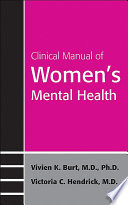 Clinical Manual of Women s Mental Health