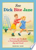 See Dick Bite Jane