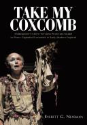 Take My Coxcomb