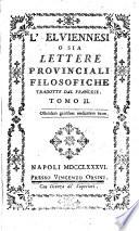 L'Elviennesi o sia Lettere provinciali filosofiche tradotte dal francese. Tomo 1 [-3]