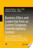 Business Ethics And Leadership From An Eastern European Transdisciplinary Context