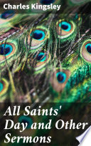 All Saints Day And Other Sermons