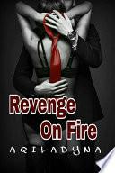 Revenge On Fire