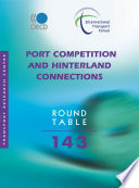 ITF Round Tables Port Competition and Hinterland Connections