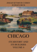 Chicago  Its History and its Builders  Volume 4