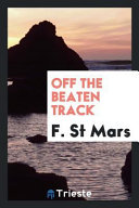 Off The Beaten Track : our aim is to provide readers with...