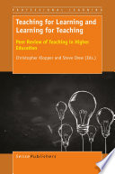 Teaching for Learning and Learning for Teaching
