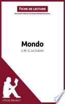 Mondo de J  M  G  Le Cl  zio  Fiche de lecture