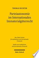 Parteiautonomie im Internationalen Immaterialgüterrecht