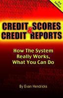 Credit Scores Credit Reports
