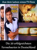 Die 20 erfolgreichsten Fernsehserien in Deutschland