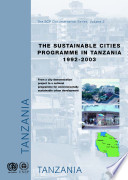 The Sustainable Cities Programme in Tanzania, 1992-2003