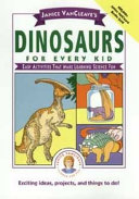 Janice VanCleave s Dinosaurs for Every Kid
