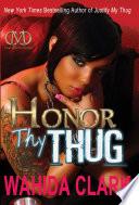 Honor Thy Thug The Wake Of Murder Betrayal